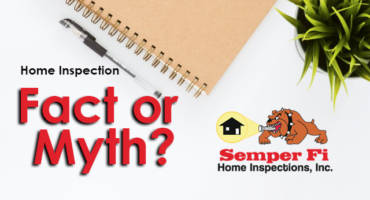 Fact or Myth: If I Have an Appraisal, I Don't Need an Inspection
